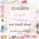 Workshop - Layouts mit Steffi Ried 20.10.2019